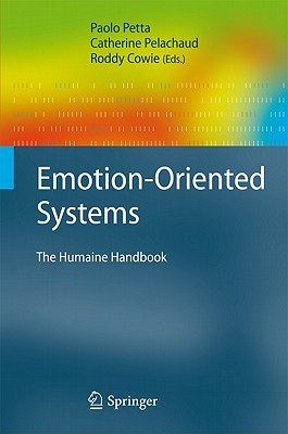 Emotion-oriented Systems By Cowie, Roddy (EDT)