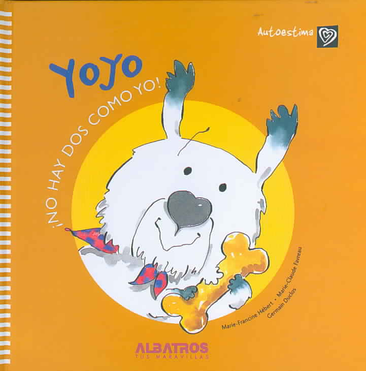 Yoyo By Hebert, Marie-Francine/ Favreau, Marie-Claude/ Duclos, Germain